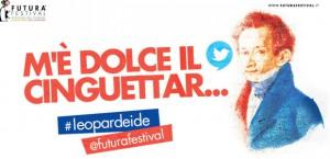 Twitta #Leopardeide: Leopardi è social a Futura Festival con Scritture Brevi