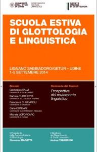 Scritture Brevi alla Scuola estiva di Glottologia e Linguistica della Società Italiana di Glottologia, Università di Udine-Lignano